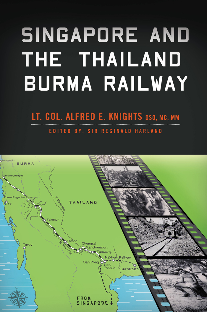 Singapore and the thailand burma railway